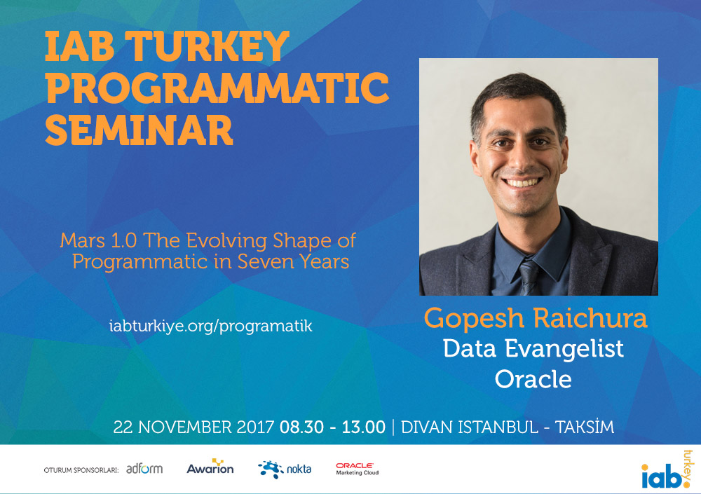 IAB Turkey Programmatic Seminar | 22 November 2017 | Istanbul