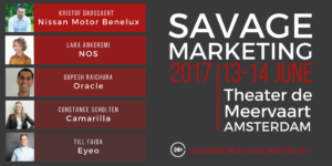 Savage Marketing 2017: 13-14th June, Amsterdam